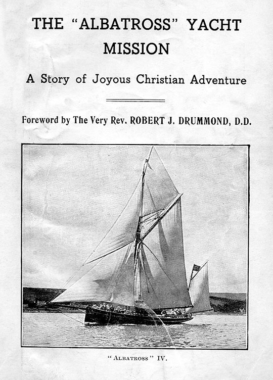 "'The ""Albatross"" Yacht Mission'  -  1930s leaflet  -  Frontispiece"