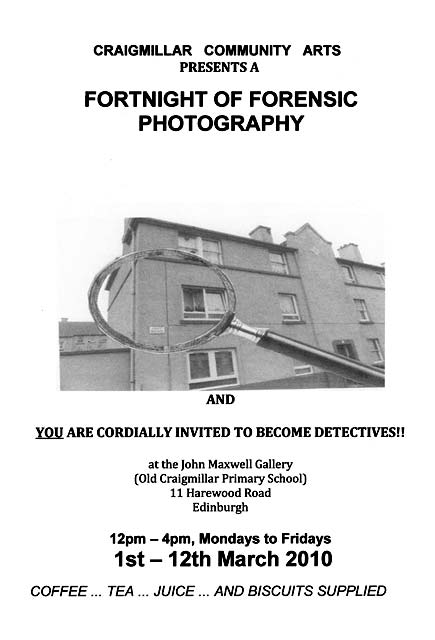 Craigmillar Community Arts Exhibition  - Fortnight of Forensic Photography