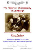 Talk to Old Edinburgh Club Meeting on 13 November  -  'The History of Photography in Edinburgh' by Peter Stubbs