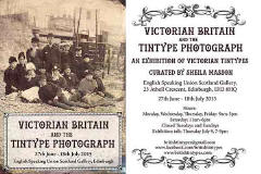 Exhibition in Edinburgh  -  27 June to 18 July 2015  -  Victorian Exhibition and the Tintype Photograph