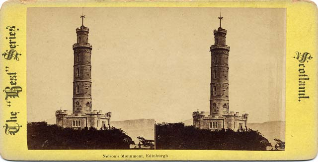 "Stereoscopic Views  - The ""Best"" Series  -  Nelson's Monument on Calton Hill"