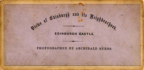 The back of a Stereo View of Edinburgh Castle from Princes Street Gardens  -  by Archibald Burns