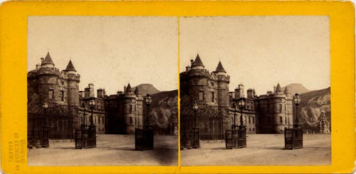 Stereo View of Holyrood Palace from Holyrood Palace Gates  -  from Lennie