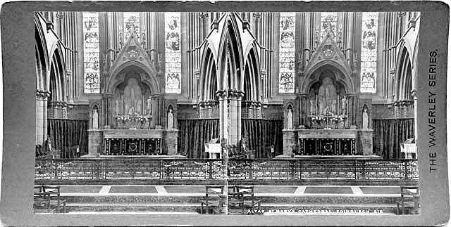 Stereoscopic Views  -  The Waverley Series  -  St Mary's Cathedral, The Altar