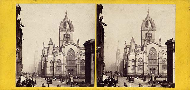 A stereo view by an unidentified photographer  -  St Giles' Cathedral in the Royal Mile, Edinburgh